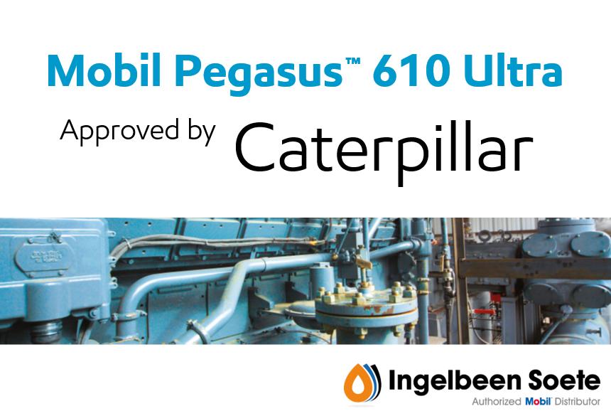 Mobil Pegasus™ 610 Ultra goedgekeurd door Caterpillar